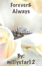 Forever&Always by millystar12