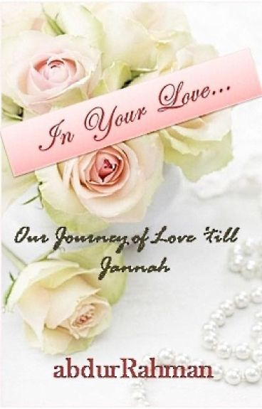 In Your Love... {Eternal Ishq #1}