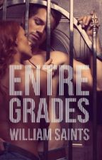 ENTRE GRADES by WilliamSaints