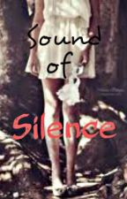 --SOUND OF SILENCE-- by ItsHeavenlyWithYou