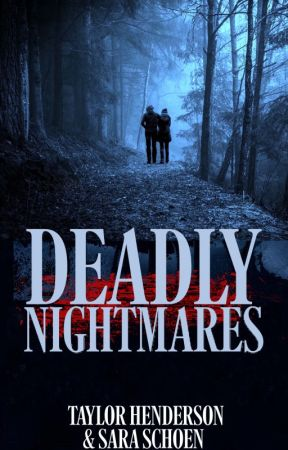 Deadly Nightmares by StolenGlances