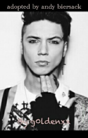 adopted by andy biersack