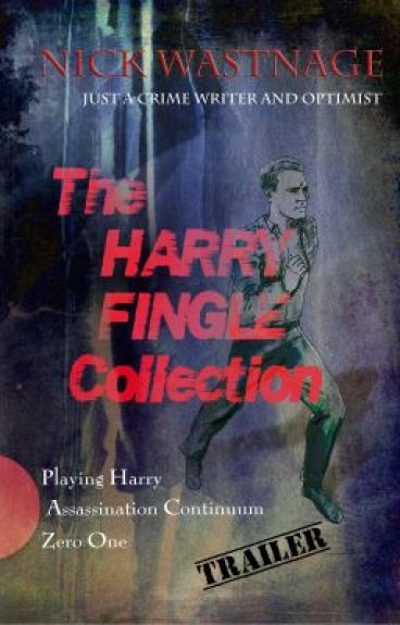 The Harry Fingle Collection-trailer by nickwastnage