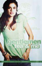 Gentlemen, Tea and Me by appetence