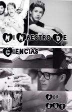 Mi maestro de Ciencias (Niall y tu) by zary1111