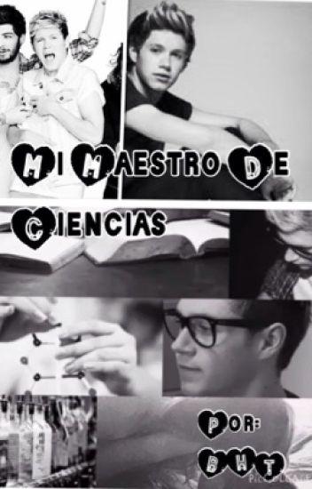 Mi maestro de Ciencias (Niall y tu)