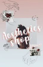 Aesthetics Shop by Wolf_Queen_101