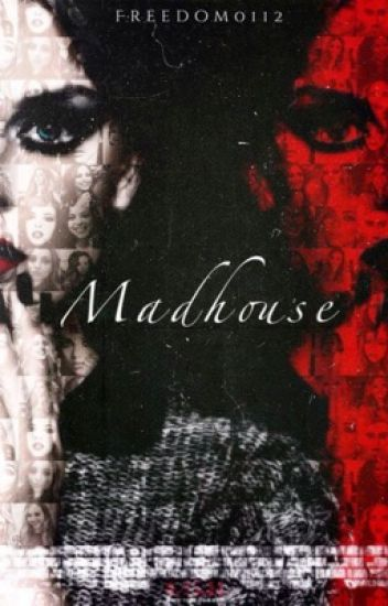 Madhouse | Jerrie.