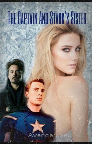 The Captain and Stark's Sister (Avengers/Captain America