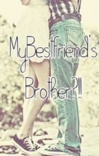 """My Bestfriend's Brother """"EDITING"""" by PositivelyWeird"""
