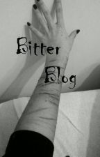 Bitter Blog (One Shot) by NoirRosseau