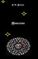 MOMENTOS by DWNichols