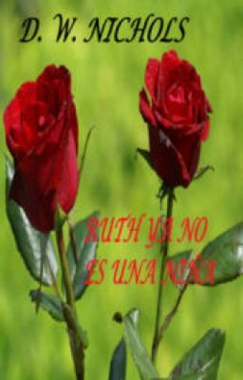 RUTH YA NO ES UNA NIÑA