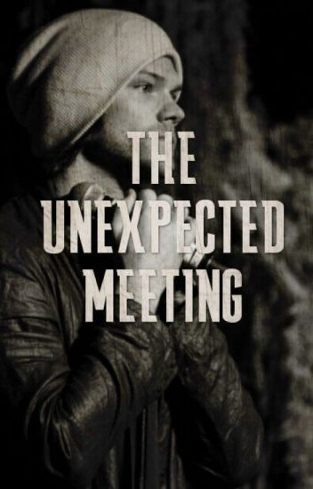 The Unexpected Meeting (Jared Padalecki)
