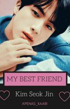 My best friend - Kim Seok Jin  by Apenas_Kaari