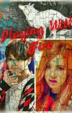 Playing With Fire💮🔥Jungkook ff🔥(Bts ff) by Bettike2004