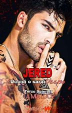 JERED #3 Spin Off La mia Luce by EmilyBrown802