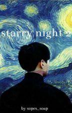 • starry night 2 • ʸᵒᵒⁿˢᵉᵒᵏ by sopes_soap