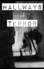 Hallways of Terror by user83032331