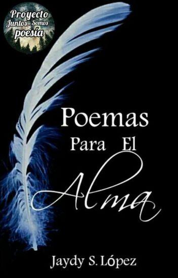 Poemas Para El Alma [#PremiosGirasolAzul2018] #PGP2018
