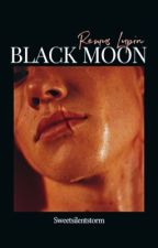 BLACK MOON ⍋  Remus Lupin by sweetsilentstorm