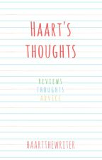 Haart's Thoughts by HaartTheWriter