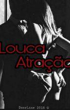 Louca Atração by DoorLine