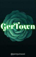gertown by perquinsosi
