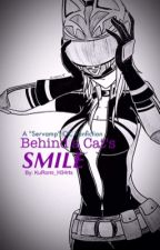 Behind a Cat's Smile by KuRomi_H34rts