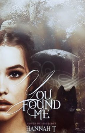 You Found Me by hannah_t