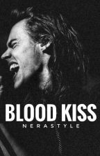 Blood Kiss ◇ H.S by nerastyle