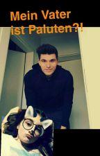 Mein Vater Ist PALUTEN?!  [Paluten FF] by LenaaMalfoyy