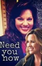 need you now (calzona) by ortcallie