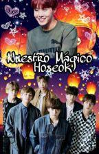 Nuestro Mágico Hoseok (BTS X Hoseok)  by KaiSeokie
