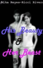 His Beauty and Her Beast by cheshirexxx