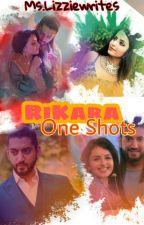 RiKara One Shots by MsLizzieWrites