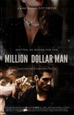 •§•Million Dollar Man•§• by IIGUCCII