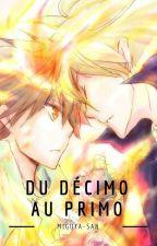 Du Décimo Au Primo by Miguya-san