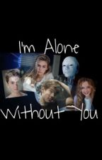I'm Alone Without You by neanoma