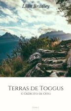 Terras de Toggus - O Coração Coroado by LianBradley