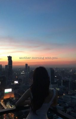 [Chaelisa] Another Morning with You | MULTISHOT