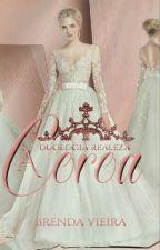 A Coroa - Livro 2  by PombaAlada