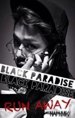 [JunSeob/Longfic] Black Paradise