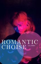 Romantic Choise by http_BBH