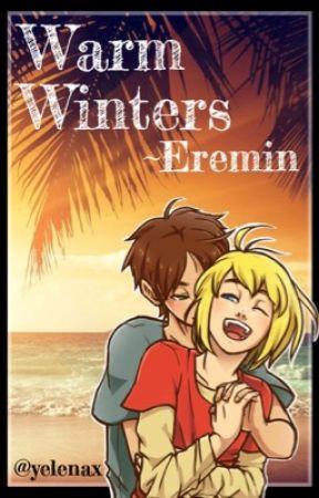 Warm Winters ✮Eremin✮ by Yelenax