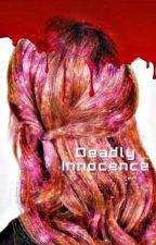 Deadly Innocence by LivingJ