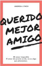 Querido Mejor Amigo by andrea-lynch