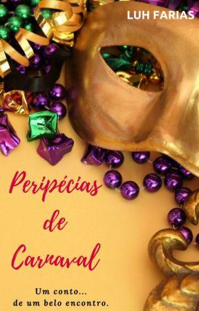 Peripécias de Carnaval by LuhFarias3