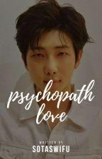 Psychopathic love ...(Greek fanfiction/smut) by sotaswifu