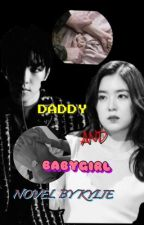 Daddy and baby girl🔞 by HyunAX19